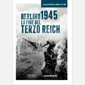 Berlino 1945. La fine del Terzo Reich
