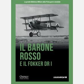 Il Barone Rosso e il Fokker Dr I
