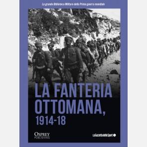La fanteria Ottomana 1914-18