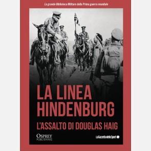 La linea Hindenburg. L'assalto di Douglas Haig