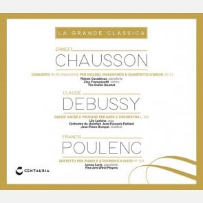 Chausson - Debussy - Poulenc