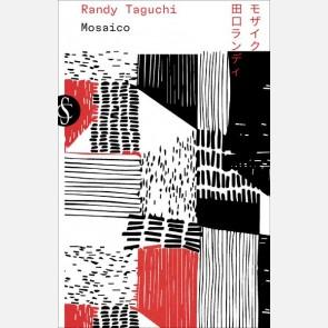 Taguchi Randy, Mosaico
