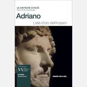 Adriano - L'età d'oro dell'Impero