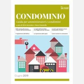CONDOMINIO - Guida per amministratori e condomini 2019