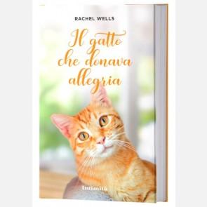 Il gatto che donava allegria di Rachel Wells