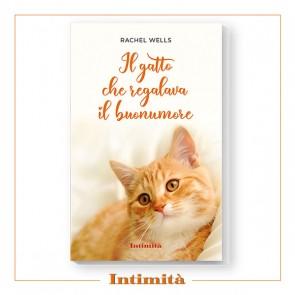 Rachel Wells - Il gatto che regalava il buonumore