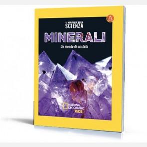Minerali - Un mondo di cristalli