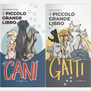 Il piccolo grande libro dei Cani e dei Gatti