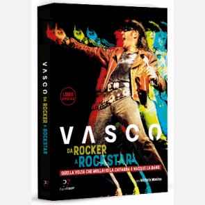 Vasco - Da Rocker a Rockstar