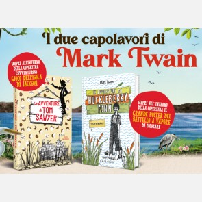 I due capolavori di Mark Twain