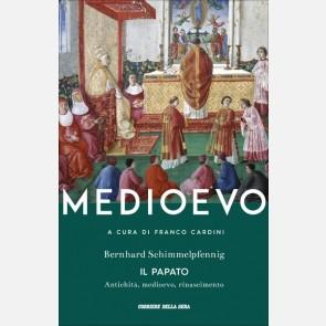 Il Papato. Antichità, medioevo, Rinascimento