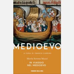 In viaggio nel Medioevo