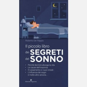 Il piccolo libro dei segreti del sonno