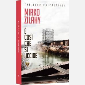 E' così che si uccide di Mirko Zilahy