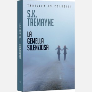 La gemella silenziosa di S.K. Tremayne
