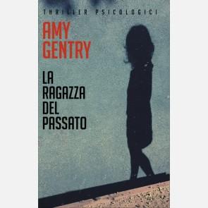La ragazza del passato di Amy Gentry
