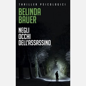 Negli occhi dell'assassino di Belinda Bauer
