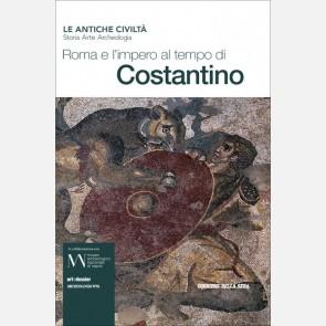 Roma al tempo di Costantino