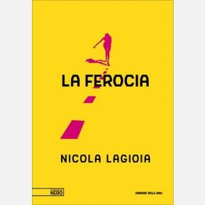 Nicola Lagioia, La ferocia