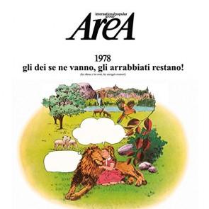 Area, 1978 Gli Dei Se ne vanno gli arrabbiati restano