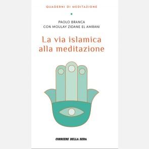 Branca Paolo, La via islamica alla meditazione