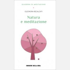 Recalcati Eleonora, Natura e meditazione