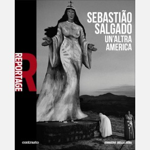 Sebastiao Salgado - Un'altra America