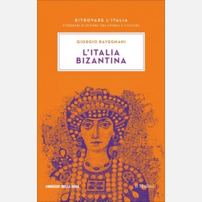 L'Italia Bizantina