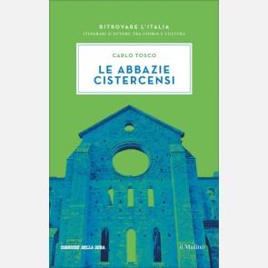 Le abbazie cistercensi