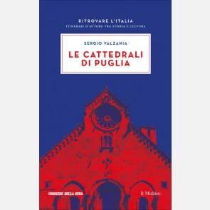 Le cattedrali di Puglia