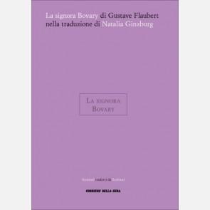 Gustave Flaubert, La signora Bovary (Traduzione di Natalia G...