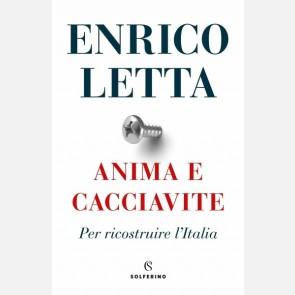 Anima e cacciavite di Enrico Letta