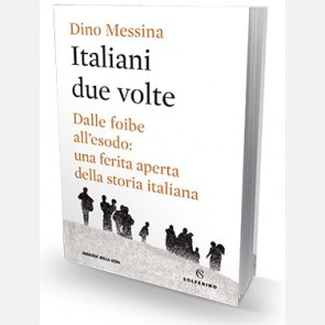 Italiani due volte di Dino Messina