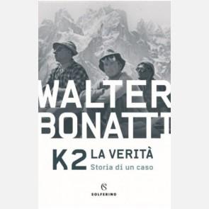 K2 (La verità) di Walter Bonatti
