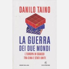 La Guerra dei due mondi di Danilo Taino
