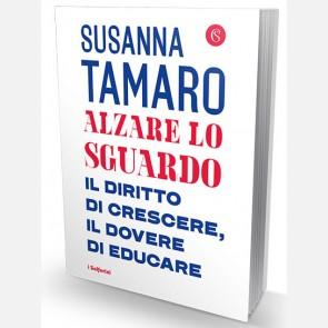 Susanna Tamaro, Alzare lo sguardo