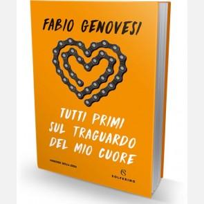 Tutti primi sul traguardo del mio cuore di Fabio Genovesi