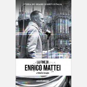 La fine di Enrico Mattei