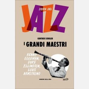 I grandi maestri (Benny Goodman, Duke Ellington, Louis Armst...