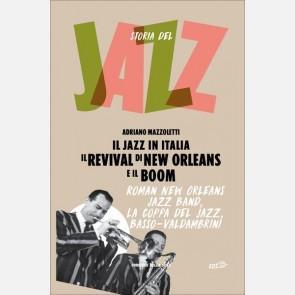 Il revival di New Orleans e il boom