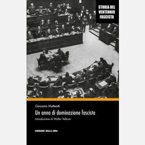 Un anno di dominazione fascista
