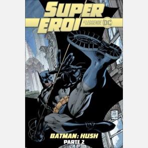 Batman: Hush Parte 2