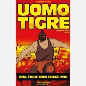Una tigre non fugge mai