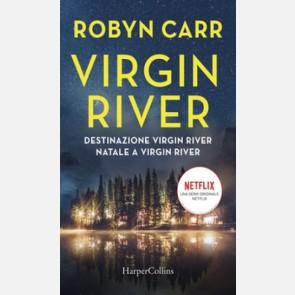 Virgin River #4 (Destinazione Virgin River + Natale a Virgin...