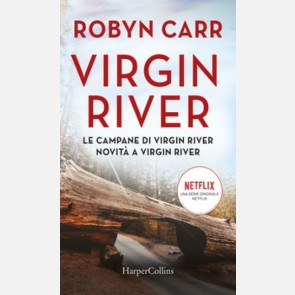 Virgin River #5 (Le campane di Virgin River + Novità a Virg...