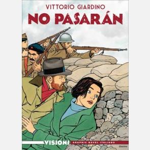 Vittorio Giardino - No Pasaran