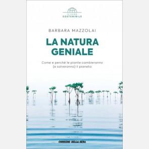 Barbara Mazzolai - La natura geniale