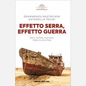 Grammenos Mastrojeni, Antonello Pasini - Effetto serra effet...