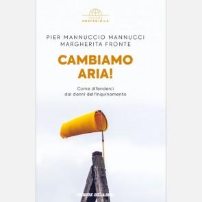 Pier Mannuccio Mannucci, Margherita Fronte, Cambiamo aria!