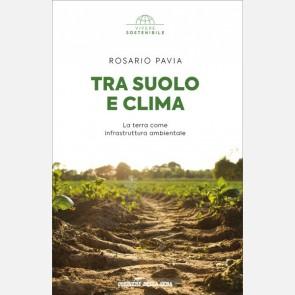 Rosario Pavia, Tra suolo e clima
